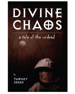 Divine Chaos: A Tale of the Undead